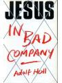 9780002153720 - Holl, Adolf: Jesus in Bad Company