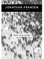 9780007147250 - Jonathan Franzen: How to be Alone