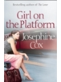 9780007343423 - Josephine Cox: Girl on the Platform - Buch