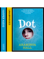9780007520008 - Araminta Hall, Claire Morgan: Dot (Unabridged) - Buch