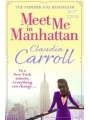 9780007520916 - Carroll, Claudia: Meet Me In Manhattan - Buch