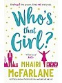 9780007525003 - Mhairi McFarlane: Who`s That Girl?: A laugh-out-loud sparky romcom!