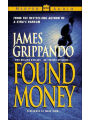 9780060099312 - James Grippando: Found Money