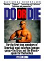 9780060922917 - Bing, Leon: Do or Die - Livre