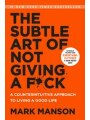 9780062641540 - Mark Manson: The Subtle Art of Not Giving a F*ck