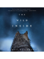 9780062802842 - Jamey Bradbury: The Wild Inside: A Novel , Hörbuch, Digital, 1, 550min - Book