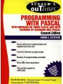 Schaum Outline Of Theory And Problems Of Programming With Pascal, With Emphasis on Turbo Pascal and with Features of Standard ANSI Pascal