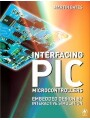 9780080463872 - Martin P. Bates: Interfacing PIC Microcontrollers - Embedded Design by Interactive Simulation - Livre