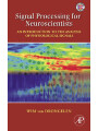 9780080467757 - Wim van Drongelen: Signal Processing for Neuroscientists - An Introduction to the Analysis of Physiological Signals