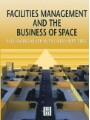 9780080531564 - Author Unknown: Facilities Management and the Business of Space - کتاب