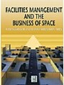 9780080531564 - Author Unknown: Facilities Management and the Business of Space - Boek