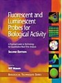 9780080531779 - Fluorescent and Luminescent Probes for Biological Activity - A Practical Guide to Technology for Quantitative Real-Time Analysis - کتاب