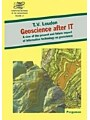 9780080532516 - T.V. Loudon: Geoscience After IT - A View of the Present and Future Impact of Information Technology on Geoscience