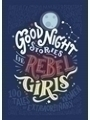 014198600X - Elena Favilli: Good Night Stories for Rebel Girls - Книга