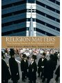 0205628001 - Michael Emerson; William Mirola; Susanne C Monahan: Religion Matters: What Sociology Teaches Us about Religion in Our World