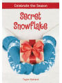 9780316472463 - Taylor Garland: Celebrate the Season: Secret Snowflake
