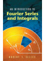 9780486453071 - Robert T. Seeley: An Introduction to Fourier Series and Integrals - Book
