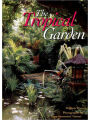 9780500017333 - William E. Warren: The Tropical Garden: Gardens in Thailand, Southeast Asia and the Pacific