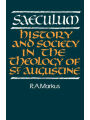 9780521368551 - Saeculum: History and Society in the Theology of St Augustine R. A. Markus Author