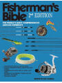 Fisherman's Bible: The World's Most Comprehensive Angling Reference