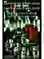9780595374625 - Sam S. Bowman: Japanese Employer--American Employee: An Employee Career Survival Guidebook - Book