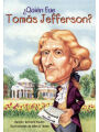 Quien Fue Tomas Jefferson? (Who Was Thomas Jefferson?) (Turtleback School & Library Binding Edition) (Spanish Edition)