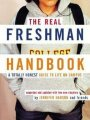 9780618163427 - Hanson, Jennifer: The Real Freshman Handbook: A Totally Honest Guide to Life on Campus
