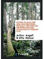 9780649315895 - Angell, Arthur: Butter: Its Analysis and Adulterations, Specially Treating on the Detection and Estimation of Foreign Fats - Bog