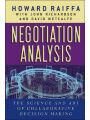 Negotiation Analysis: The Science Art of Collaborative Decision Making