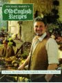 9780711708112 - Barry, Michael: Michael Barry's Old English Recipes