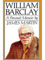 9780715205792 - James Martin: William Barclay: A Personal Memoir