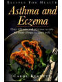 9780722531457 - Carolyn Bennett: Recipes for Health-Asthma and Eczema: Over 150 Easy and Delicious Recipes for Those Allergic to Cow's Milk