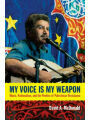 9780822354796 - David A. McDonald: My Voice Is My Weapon: Music, Nationalism, and the Poetics of Palestinian Resistance