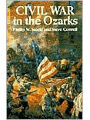 9780882899886 - Phillip Steele: Civil War in the Ozarks