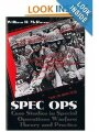 0891415440 - William H. McRaven: Spec Ops: Case Studies in Special Operations Warfare: Theory and Practice