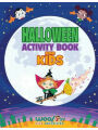 9780997799323 - Woo! Jr. Kids Activities: Halloween Activity Book For Kids: Reproducible Games, Worksheets And Coloring Book (Woo! Jr. Kids Activities Books)