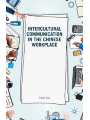 9781137381033 - Du, Ping: Intercultural Communication in the Chinese Workplace