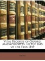 9781145604360 - Oxford: Vital Records Of Massachusetts: To The End Of The Year 1849