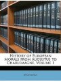 9781148124476 - Anonymous: History of European Morals from Augustus to Charlemagne, Volume 1 - Book