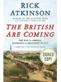 The British Are Coming: The War for America, Lexington to Princeton, 1775-1777 (Signed Book)