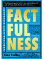 H: FACTFULNESS ILLUSTRATED: Ten Reasons We're Wrong about the World-And Why Things Are Better Than You Think