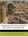9781271602919 - Society Of Arts (great Britain): Journal Of The Society Of Arts, Volume 18...