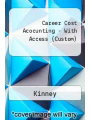 9781305772694 - Kinney: Career Cost Acocunting - With Access (Custom)