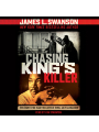 9781338227239 - James L. Swanson: Chasing King´s Killer: The Hunt for Martin Luther King, Jr.´s Assassin , Hörbuch, Digital, 1, 340min