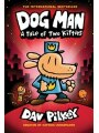 Dog Man: A Tale Of Two Kitties: From The Creator Of Captain Underpants (dog Man #3) (library Edition)