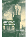 9781349420049 - Gerry Smyth: Space and the Irish Cultural Imagination - Book