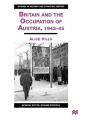 9781349422203 - A. Hills: Britain and the Occupation of Austria, 1943-45 2000 - Book