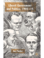 9781349423439 - I. Packer: Liberal Government and Politics, 1905-15 - Book