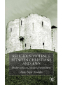 9781349424993 - A. Abulafia: Religious Violence Between Christians and Jews - Book