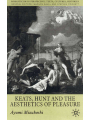 9781349425662 - Ayumi Mizukoshi: Keats, Hunt and the Aesthetics of Pleasure 2001 - Book
